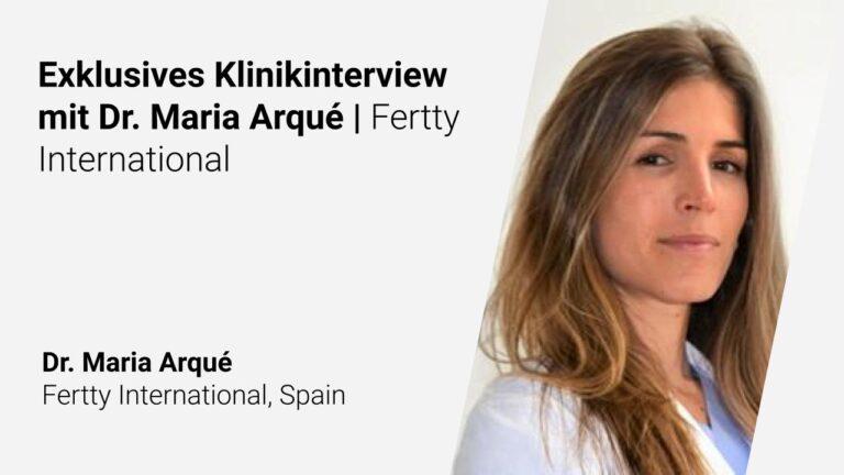 Exklusives Klinikinterview mit Dr. Maria Arqué