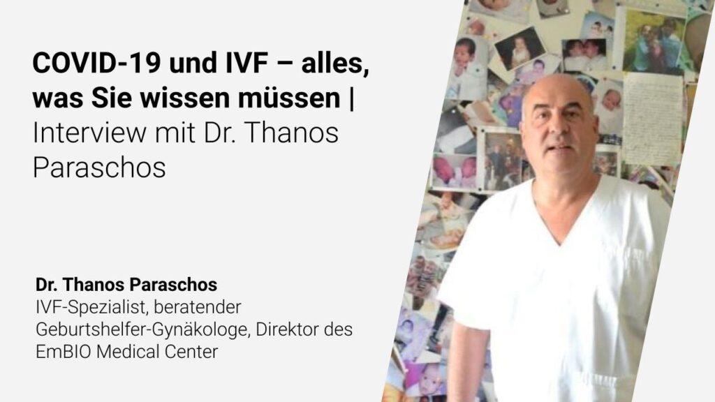 COVID-19 und IVF – alles, was Sie wissen müssen | Interview mit Dr. Thanos Paraschos