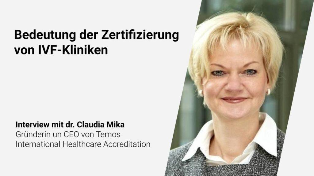 Bedeutung der Zertifizierung von IVF-Kliniken | dr. Claudia Mika