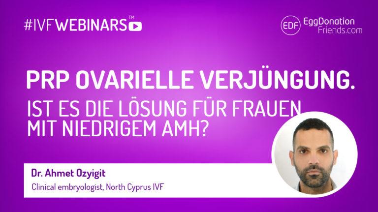 PRP ovarielle Verjüngung. Ist es die Lösung für Frauen mit niedrigem AMH? #IVFWEBINARS