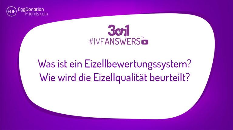 Was ist ein Eizellbewertungssystem? Wie wird die Eizellqualität beurteilt? #IVFANSWERS