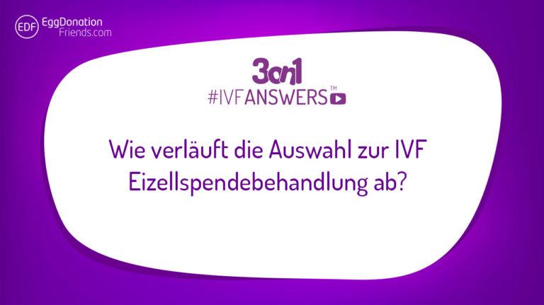 Wie verläuft die Auswahl zur IVF Eizellspendebehandlung ab? #IVFANSWERS