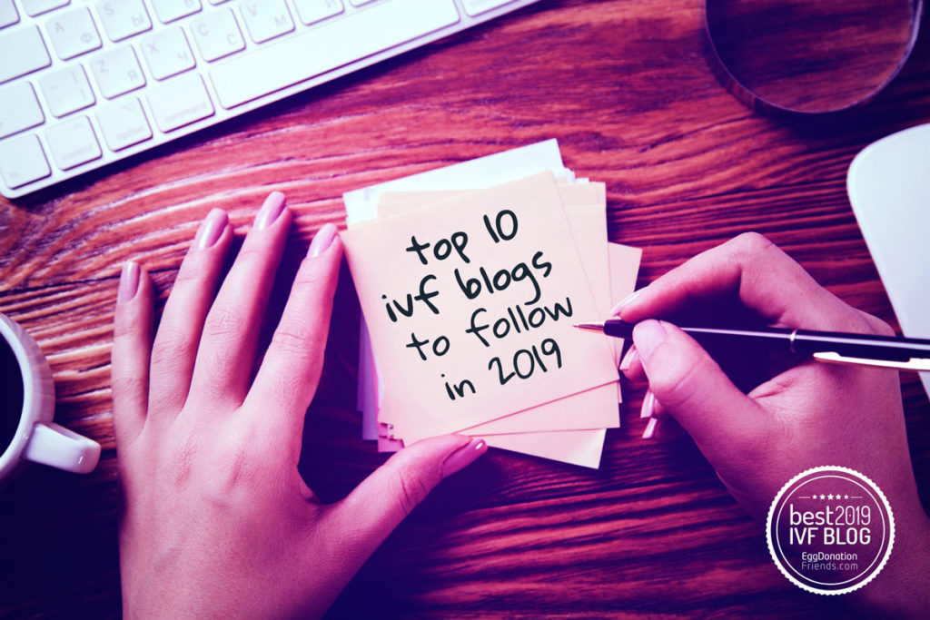 Top 10 IVF Blogs to Follow in 2019